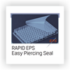 RAPID EPS (Sheet type)  100 sheets / pack - Easy Piercing Seal